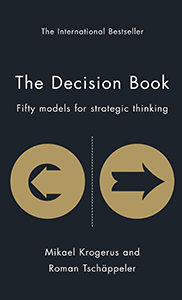 The Decision Book - Fifty Models for Strategic Thinking - Mikael Krogerus